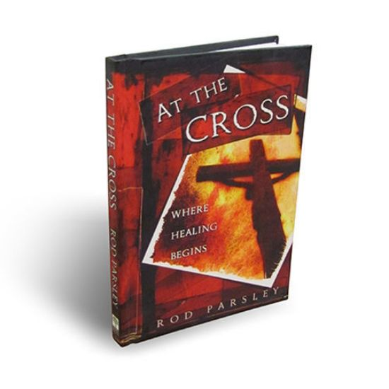 Picture of At the Cross: Where Healing Begins