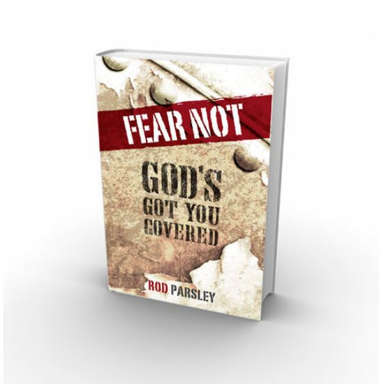 Fear Not: God's Got You Covered!