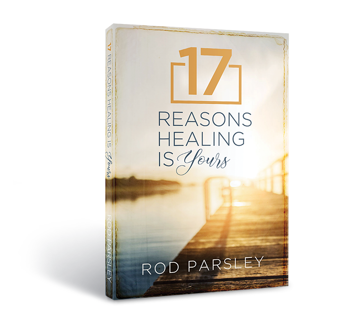 17 Reasons Healing is Yours (Book)