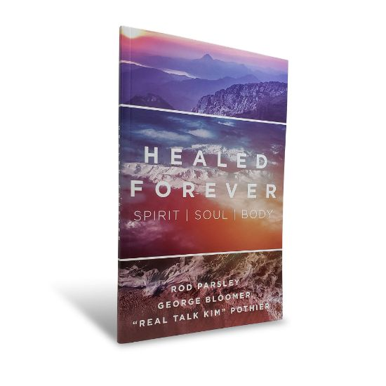 Picture of Healed Forever:Spirit, Soul, Body (Book)